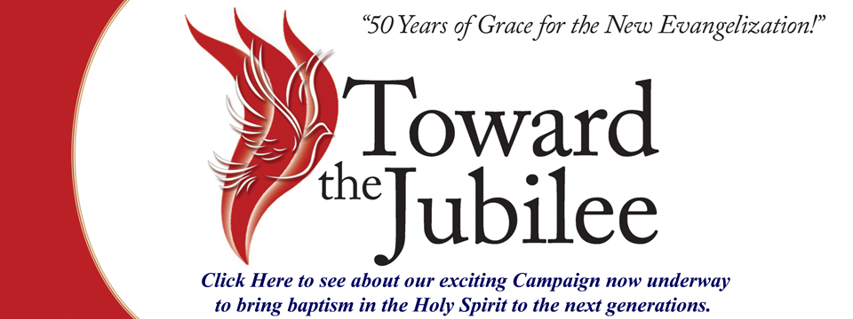 Toward the Jubilee Campaign