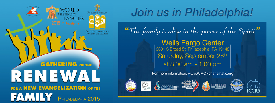 Gathering of the Renewal at WMOF Philadelphia 2015