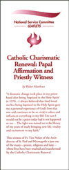 Catholic Charismatic Renewal: Papal Affirmation and Priestly Witness