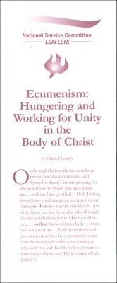Ecumenism: Hungering for Unity in the Body of Christ