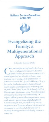 Evangelizing the Family: A Multigenerational Approach