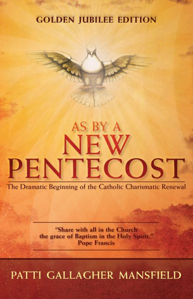 As By A New Pentecost – Golden Jubilee Edition