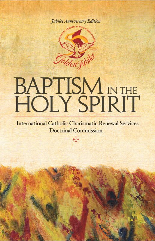 Baptism in the Holy Spirit Jubilee Edition