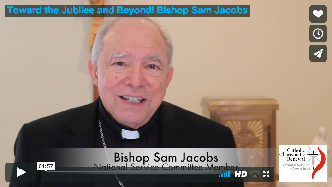 Toward the Jubilee and Beyond – Bishop Sam Jacobs